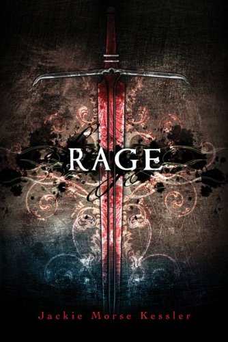 Rage (The Horseman of the Apocalypse: The Rider's Quartet #2) by Jackie Kessler (Goodreads Author)