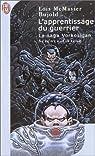 La saga Vorkosigan, tome 4 : L'apprentissage du guerrier