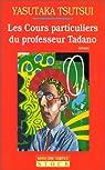 Les Cours particuliers du professeur Tadano