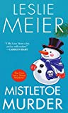 Mistletoe Murder (A Lucy Stone Mystery Series Book 1)