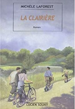 La Clairière (été 1943)