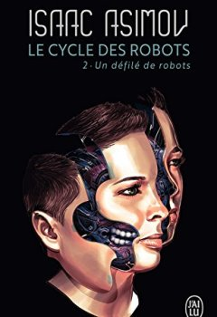 Livres Couvertures de Le cycle des robots (Tome 2) - Un défilé de robots