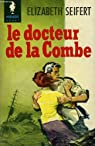 Le docteur de la combe - a doctor for blue jay cove