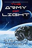 The Army Of Light: A Beta Sector Novel (Kestrel Saga Book 1)