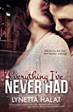 Everything I've Never Had