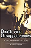 Death And Disappearances: A Tale Of Horror And The Occult