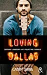 Neon Dreams, tome 2 : Loving Dallas