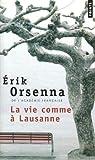 La Vie comme à Lausanne