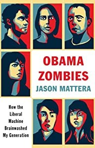 """Cover of """"Obama Zombies: How the Liberal ..."""