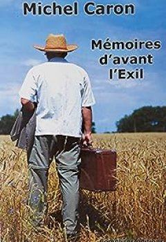 Livres Couvertures de Mémoires D'avant L'Exil