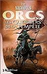 Orcs, tome 3 : Les Guerriers de la tempête