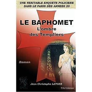 Le Baphomet - l'Ombre des Templiers