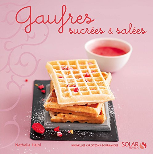 Telecharger Gaufres - nouvelles variations gourmandes de Nathalie HELAL