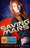 Saving Mars (Saving Mars Series 1)