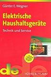 Elektrische Haushaltsgeräte: Technik und Service