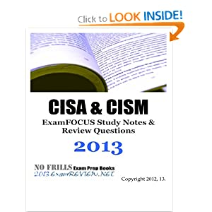 CISA & CISM ExamFOCUS Study Notes & Review Questions