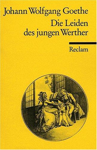 Goethe Die Leiden des jungen Werther