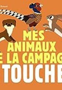 Livres Couvertures de Mes Animaux De La Campagne à Toucher
