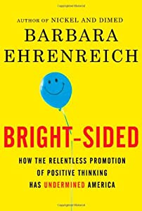 "Cover of ""Bright-sided: How the Relentles..."