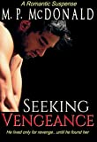 Seeking Vengeance: (ATF Romantic Suspense)