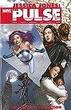 Jessica Jones - The Pulse: The Complete Collection (Jessica Jones: the Pulse)