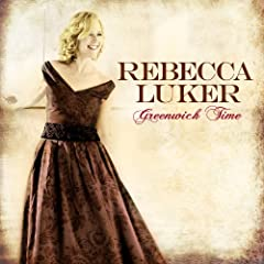 Rebecca Luker: Greenwich Time
