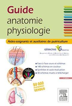 Livres Couvertures de Guide anatomie et physiologie pour les AS et AP: Aides-soignants et Auxiliaires de puériculture - La référence
