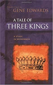 "Cover of ""A Tale of three Kings: A Study ..."