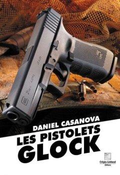Livres Couvertures de Les pistolets glock