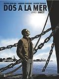 Dos à la mer, tome 1 : Ouest par Scénario : Olivier Berlion