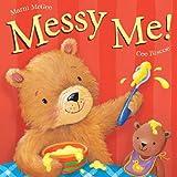 Messy Me [ボードブック] / Marni Magee (著); Cee Biscoe (イラスト); Good Books (刊)
