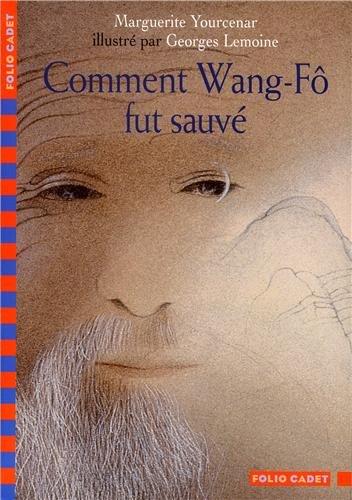Résultats de recherche d'images pour «yourcenar comment wang fo fut sauvé pdf»