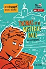Thomas et le misterio Dali