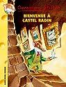 Geronimo Stilton, tome 10 : Bienvenue à Castel Radin