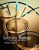 Synthetic Biology: Tools and Applications