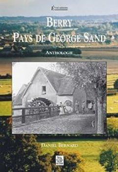 Livres Couvertures de Berry, Pays De George Sand   Anthologie