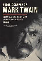 Autobiography of Mark Twain, Vol. 1