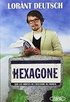 Livres Couvertures de Hexagone : Sur Les Routes De L'Histoire De France