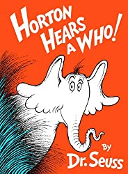 Horton Hears a Who! By Dr. Suess