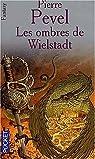 La Trilogie de Wielstadt, tome 1 : Les Ombres de Wielstadt