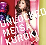 UNLOCKED(初回生産限定盤A)(DVD付) [CD+DVD, Limited Edition] / 黒木メイサ (CD - 2012)