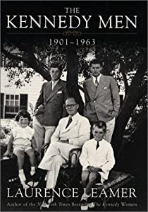 """Cover of """"The Kennedy Men: 1901-1963"""""""