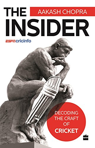 The Insider : Decoding the craft of cricket