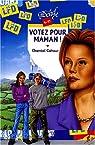 Votez pour maman !