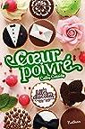 Les filles au chocolat, tome 7 : Coeur poivré