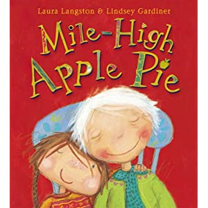 Mile-High Apple Pie, Laura Langston & Lindsey Gardiner (Red Fox, 2004)