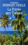 La Pointe aux Tortues