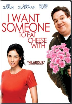 I Want Someone to Eat Cheese With, Jeff Garlin, Sarah Silverman