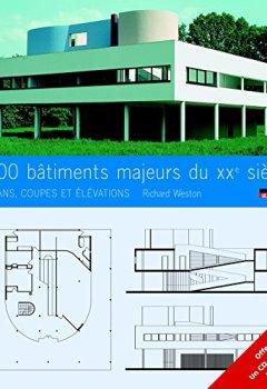 Livres Couvertures de 100 bâtiments majeurs du XXe siècle