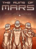 The Ruins of Mars (The Ruins of Mars Trilogy)